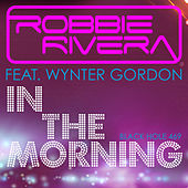 In the Morning by Robbie Rivera