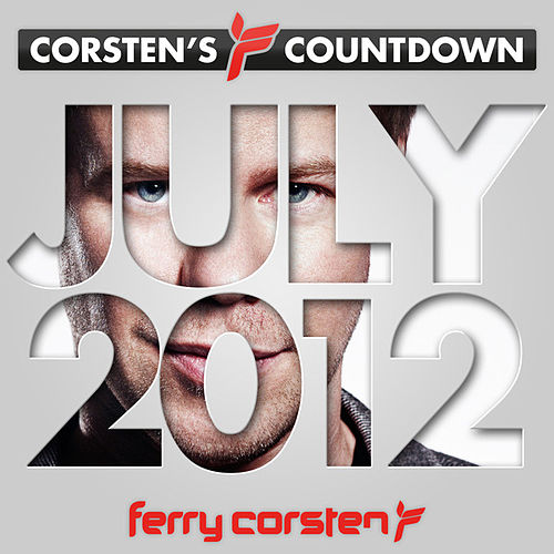 Ferry Corsten presents Corsten's Countdown July 2012 by Various Artists