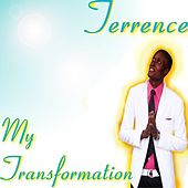 My Transformation - Single by Terence
