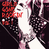 Girls Gone Rockin', Vol.1 by Various Artists