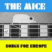 Songs for Europe de The Mice