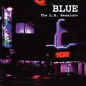 The L.A. Sessions de Blue