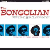 Strange Lovers - Single de The Bongolian