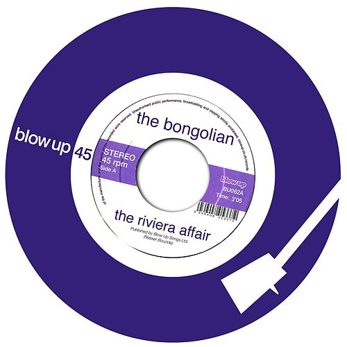The Riviera Affair - Single by The Bongolian
