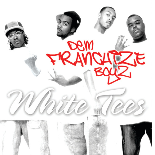 White Tee's by Dem Franchize Boyz