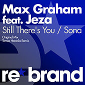 Still There's You / Sona by Max Graham