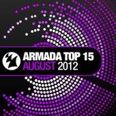 Armada Top 15 - August 2012 von Various Artists