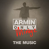 Armin Only - Mirage 'The Music' (Mixed Version) by Various Artists