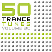 50 Trance Tunes, Vol. 30 by Various Artists