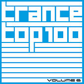 Trance Top 100, Vol. 6 von Various Artists