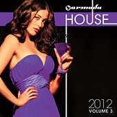 Armada House 2012, Vol. 3 von Various Artists