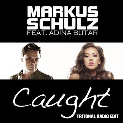 Caught (Tritonal Radio Edit) by Markus Schulz