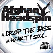 Drop the Bass / Heart & Soul by Afghan Headspin