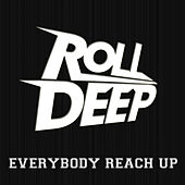 Everybody Reach Up de Roll Deep