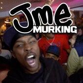 Murking von JME