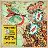 The Storm von Pepe Deluxe