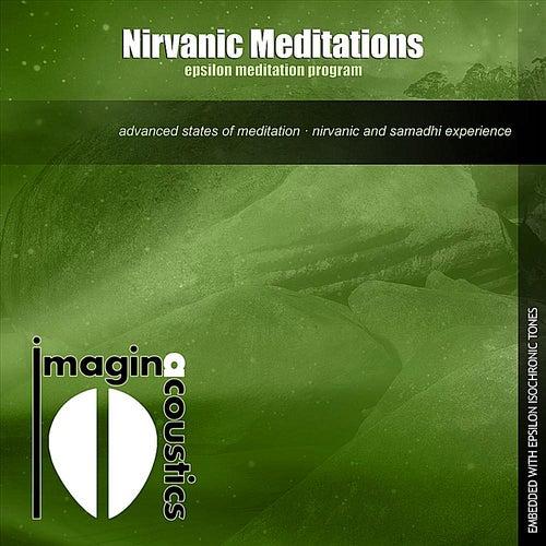 Nirvanic Meditations: Epsilon Meditation Program by Imaginacoustics