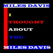 I Thought About You de Miles Davis
