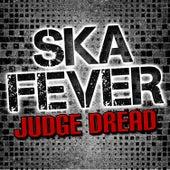 Ska Fever de Judge Dread