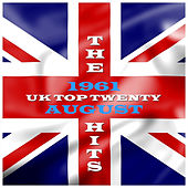 UK - Top 20 - August 1961 by Various Artists