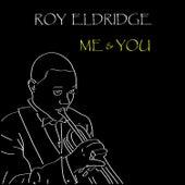 Me & You by Roy Eldridge