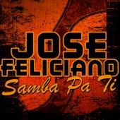 Samba Pa Ti von Jose Feliciano