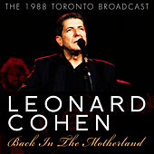 Back in the Motherland (Live) by Leonard Cohen