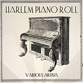 Harlem Piano Roll by Various Artists