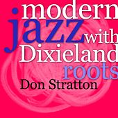 Modern Jazz With Dixieland Roots de Various Artists