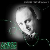 Music Of Vincent Youmans de Andre Kostelanetz And His Orchestra