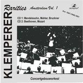 Klemperer Rarities: Amsterdam, Vol. 1 (1947-1951) by Various Artists