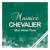 Mon vieux Paris de Maurice Chevalier