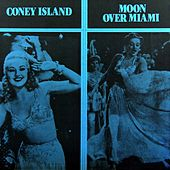 Moon Over Miami / Coney Island van Original Soundtrack