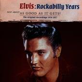 Elvis: Rockabilly Years by Elvis Presley