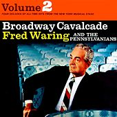 Broadway Cavalcade Volume 2 by Fred Waring