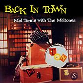 Back In Town by Mel Tormè