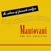 An Album Of Favourite Waltzes von Mantovani & His Orchestra