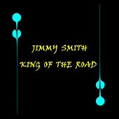 King Of The Road von Jimmy Smith