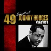 49 Essential Johnny Hodges Classics von Johnny Hodges