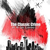 We All Look Elsewhere - EP (2004) by The Classic Crime