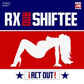 Act Out! by Rx