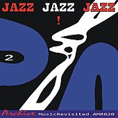 Jazz Jazz Jazz, Volume 2 by Various Artists