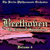 Beethoven The Complete Symphonies Volume 4 von Berlin Philharmonic Orchestra