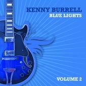Blue Lights, Volume 2 von Kenny Burrell