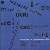 Panorama de Musique Concréte von Various Artists