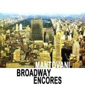 Broadway Encores von Mantovani & His Orchestra