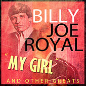 My Girl And Other Greats by Billy Joe Royal