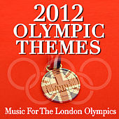 2012 Olympic Themes - Music For The London Olympics de Various Artists