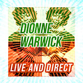 Dionne Warwick - Live and Direct by Dionne Warwick