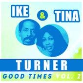 Ike & Tina Turner - Good Times Vol 2 de Ike and Tina Turner